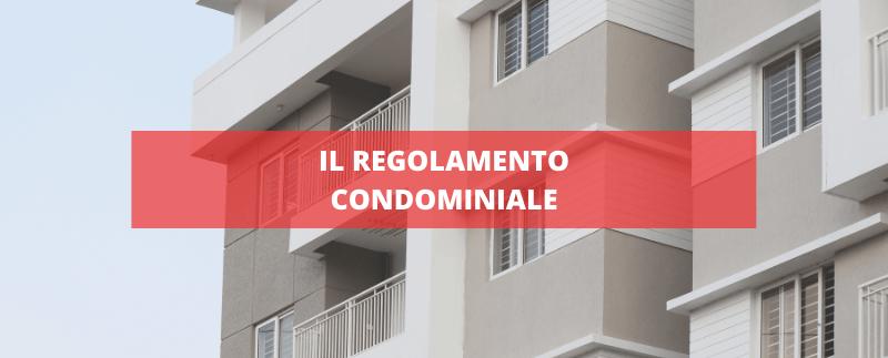 il regolamento condominiale