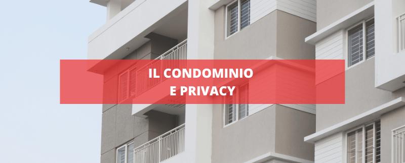 il condominio e la privacy